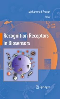 Zourob, Mohammed - Recognition Receptors in Biosensors, ebook