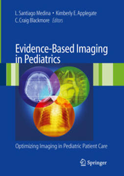 Medina, L. Santiago - Evidence-Based Imaging in Pediatrics, e-bok