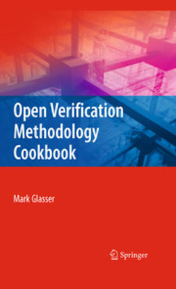 Glasser, Mark - Open Verification Methodology Cookbook, ebook