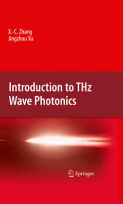 Zhang, Xi-Cheng - Introduction to THz Wave Photonics, e-bok