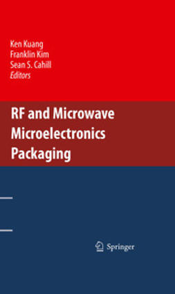 Kuang, Ken - RF and Microwave Microelectronics Packaging, ebook