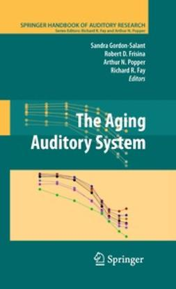 Gordon-Salant, Sandra - The Aging Auditory System, ebook