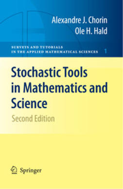 Chorin, Alexandre - Stochastic Tools in Mathematics and Science, ebook