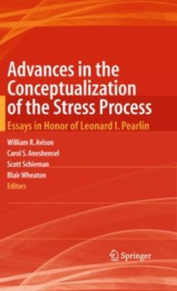 Avison, William R. - Advances in the Conceptualization of the Stress Process, ebook