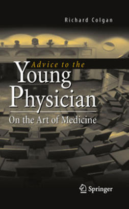 Colgan, Richard - Advice to the Young Physician, ebook