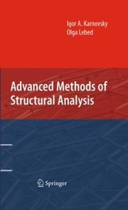 Karnovsky, Igor A. - Advanced Methods of Structural Analysis, ebook