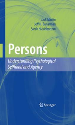 Martin, Jack - Persons: Understanding Psychological Selfhood and Agency, e-kirja