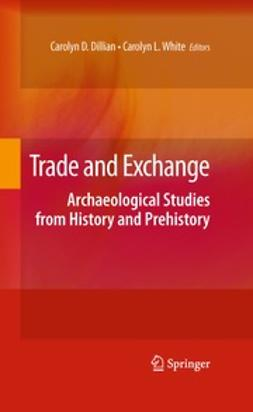 Dillian, Carolyn D. - Trade and Exchange, e-kirja