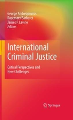 Andreopoulos, George - International Criminal Justice, ebook
