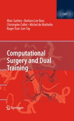 Garbey, Marc - Computational Surgery and Dual Training, ebook
