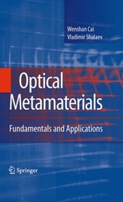 Cai, Wenshan - Optical Metamaterials, ebook