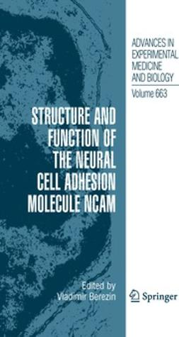 Berezin, Vladimir - Structure and Function of the Neural Cell Adhesion Molecule NCAM, ebook
