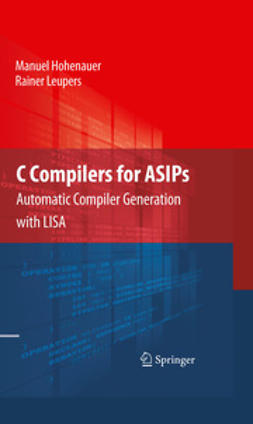 Hohenauer, Manuel - C Compilers for ASIPs, ebook