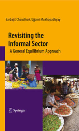 Chaudhuri, Sarbajit - Revisiting the Informal Sector, ebook
