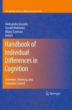 Gruszka, Aleksandra - Handbook of Individual Differences in Cognition, ebook