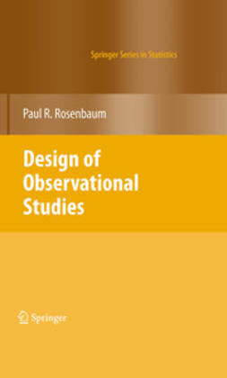 Rosenbaum, Paul R. - Design of Observational Studies, ebook