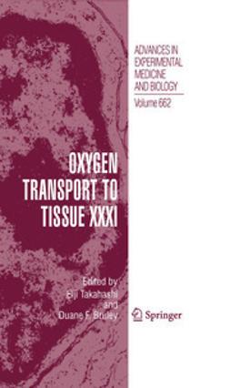 Takahashi, Eiji - Oxygen Transport to Tissue XXXI, e-bok