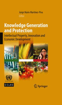 Martínez-Piva, Jorge Mario - Knowledge Generation and Protection, ebook