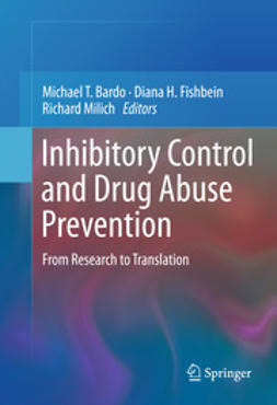 Bardo, Michael T. - Inhibitory Control and Drug Abuse Prevention, ebook
