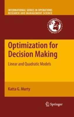 Murty, Katta G. - Optimization for Decision Making, ebook