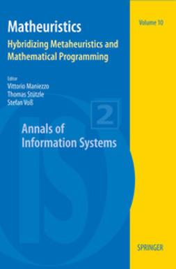 Maniezzo, Vittorio - Matheuristics, ebook