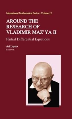 Laptev, Ari - Around the Research of Vladimir Maz'ya II, ebook