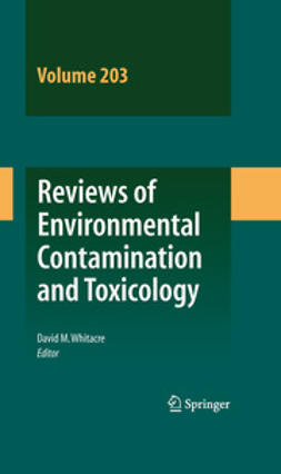 Whitacre, David M. - Reviews of Environmental Contamination and Toxicology Vol 203, e-bok