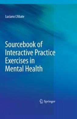 L'Abate, Luciano - Sourcebook of Interactive Practice Exercises in Mental Health, e-bok