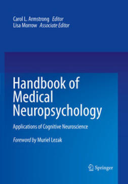 Armstrong, Carol L. - Handbook of Medical Neuropsychology, e-kirja