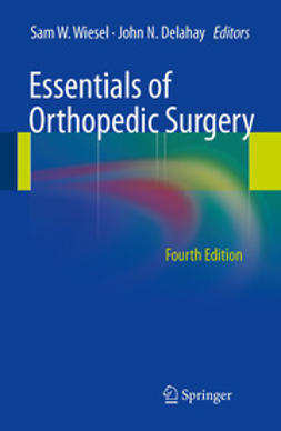 Wiesel, Sam W. - Essentials of Orthopedic Surgery, ebook