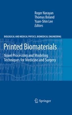 Narayan, Roger - Printed Biomaterials, ebook
