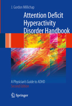 Millichap, J. Gordon - Attention Deficit Hyperactivity Disorder Handbook, ebook