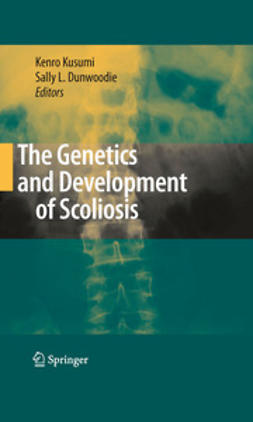 Kusumi, Kenro - The Genetics and Development of Scoliosis, ebook