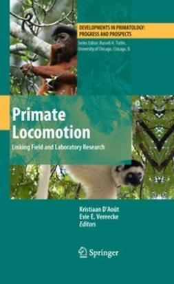 D'Août, Kristiaan - Primate Locomotion, ebook