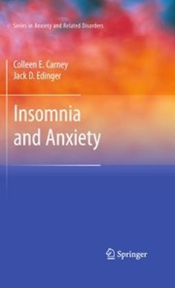 Carney, Colleen E. - Insomnia and Anxiety, ebook