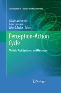 Cutsuridis, Vassilis - Perception-Action Cycle, e-bok