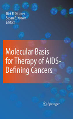 Dittmer, Dirk P. - Molecular Basis for Therapy of AIDS-Defining Cancers, ebook