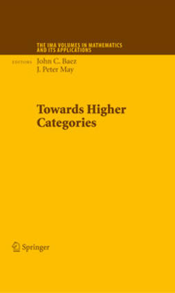 Baez, John C. - Towards Higher Categories, ebook