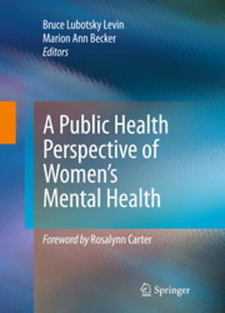 Levin, Bruce Lubotsky - A Public Health Perspective of Women's Mental Health, e-kirja