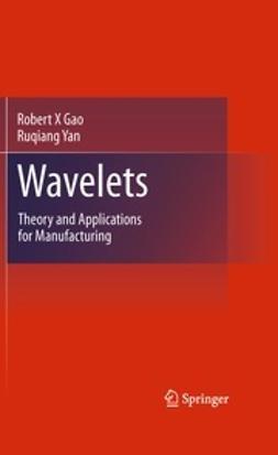Gao, Robert X - Wavelets, ebook