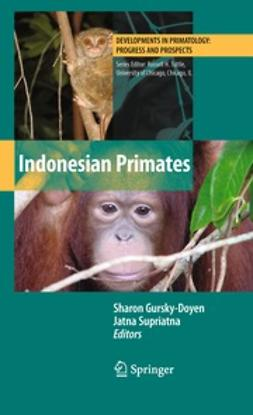 Gursky, Sharon - Indonesian Primates, ebook
