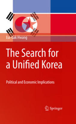 Hwang, Eui-Gak - The Search for a Unified Korea, ebook