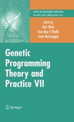 Riolo, Rick - Genetic Programming Theory and Practice VII, ebook