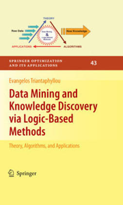 Triantaphyllou, Evangelos - Data Mining and Knowledge Discovery via Logic-Based Methods, ebook
