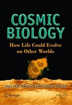Irwin, Louis Neil - Cosmic Biology, ebook