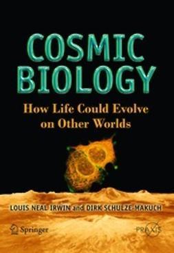 Irwin, Louis Neil - Cosmic Biology, ebook
