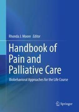 Moore, Rhonda J. - Handbook of Pain and Palliative Care, ebook