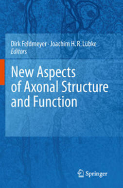 Feldmeyer, Dirk - New Aspects of Axonal Structure and Function, ebook