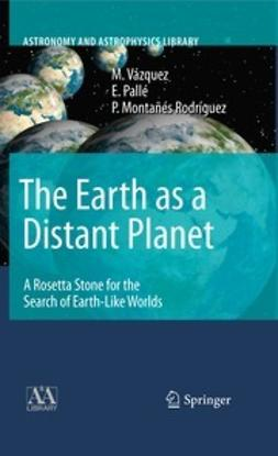 Vázquez, M. - The Earth as a Distant Planet, ebook