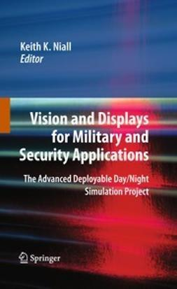 Niall, Keith K. - Vision and Displays for Military and Security Applications, ebook